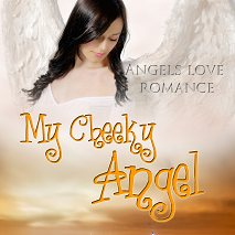 Cover art for My Cheeky Angel by Mimi Barbour