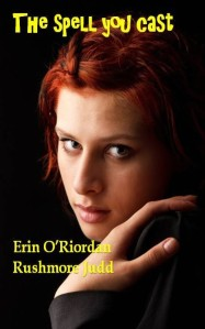 Cover Art for The Spell You Cast by Erin O'Riordan